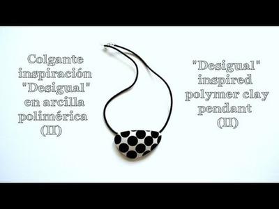 Colgante inspiración Desigual en arcilla polimérica (2) - Desigual inspired polymer clay pendant (2)
