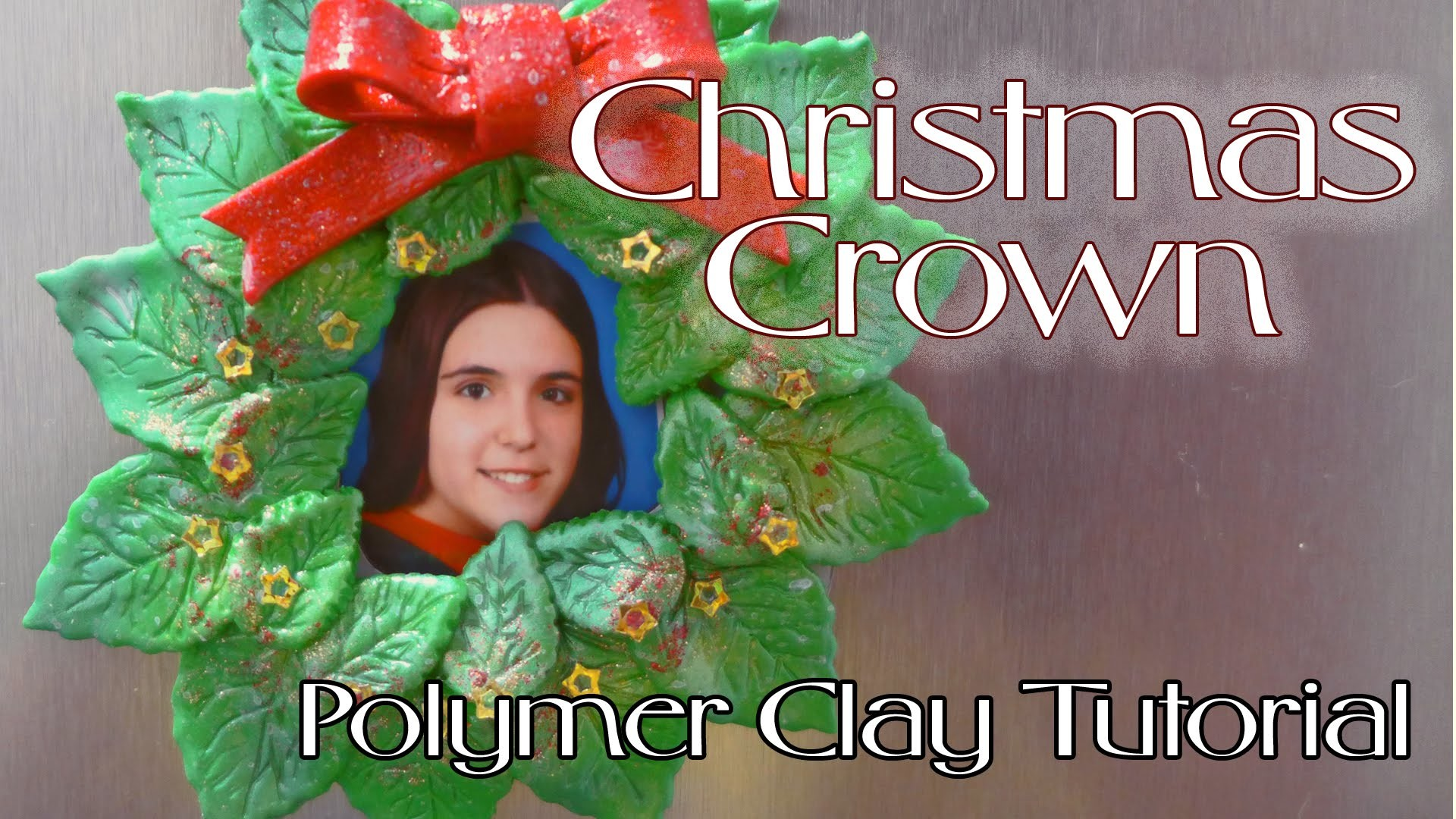 Christmas Crown (Fridge Magnet)- Polymer Clay Tutorial (Arcilla polimérica)