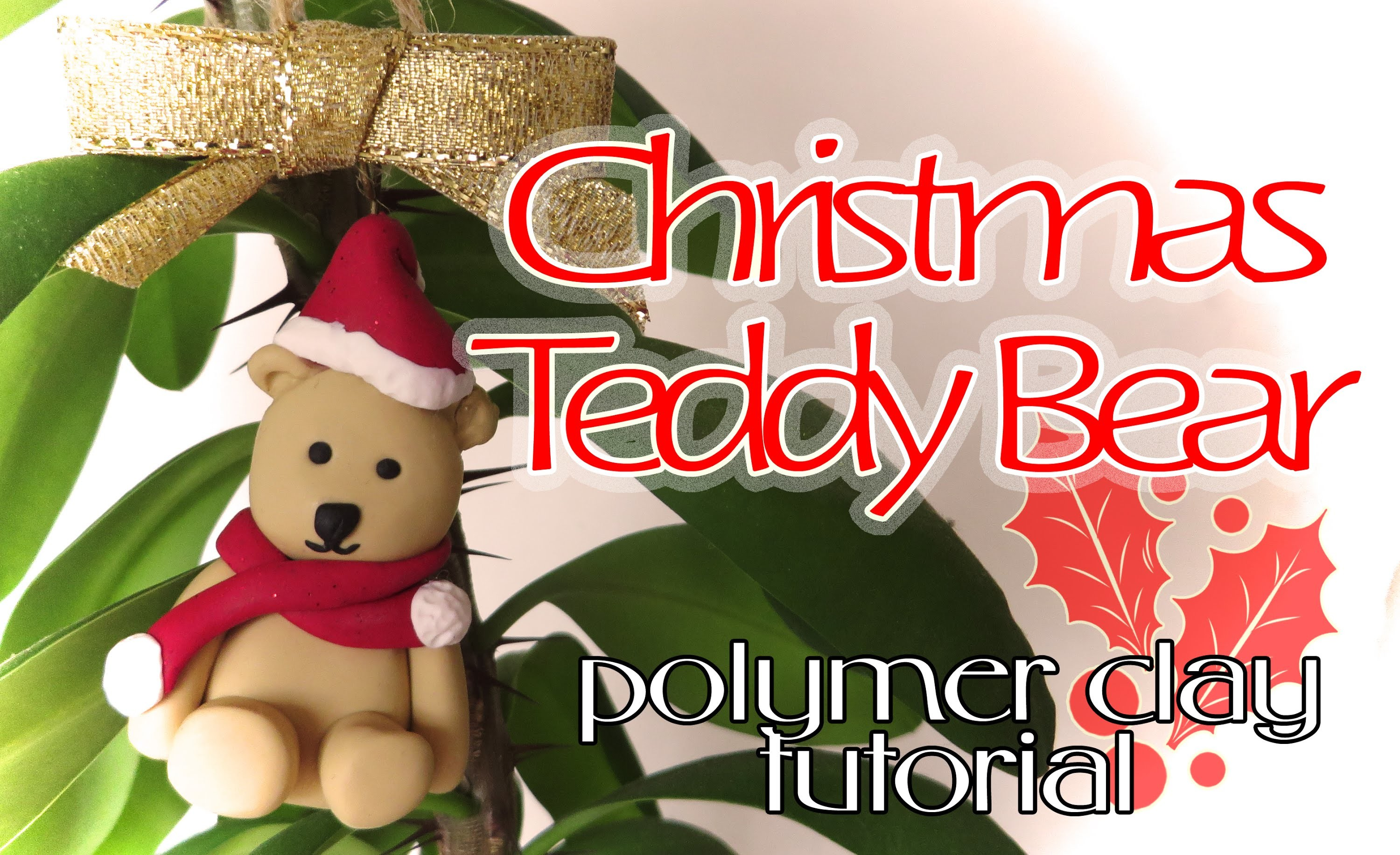 Christmas Teddy Bear - Polymer Clay Tutorial (Arcilla polimérica)