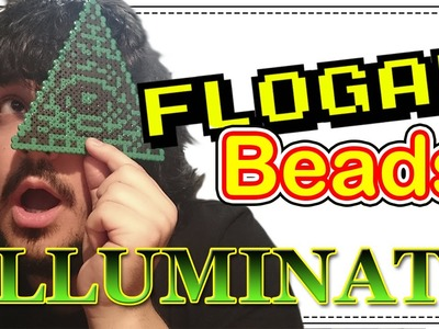 ILLUMINATI - DIY- Tutorial Pearl.Hama Beads para Gamers - FloGar o.O