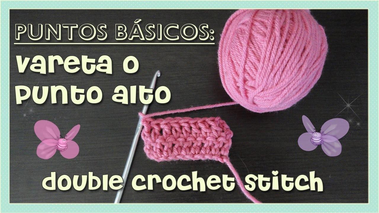Puntos básicos: vareta o punto alto. (double crochet stitch) AMIGURUMI- tejido crochet