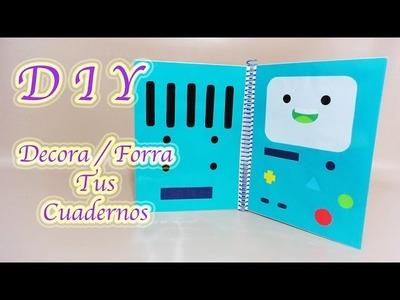DECORA. FORRA TUS CUADERNOS | BMO | HORA DE AVENTURA | BACK TO SCHOOL - YuureYCrafts
