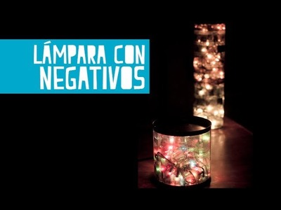 Lámparas de negativos, fácil! (Juno)