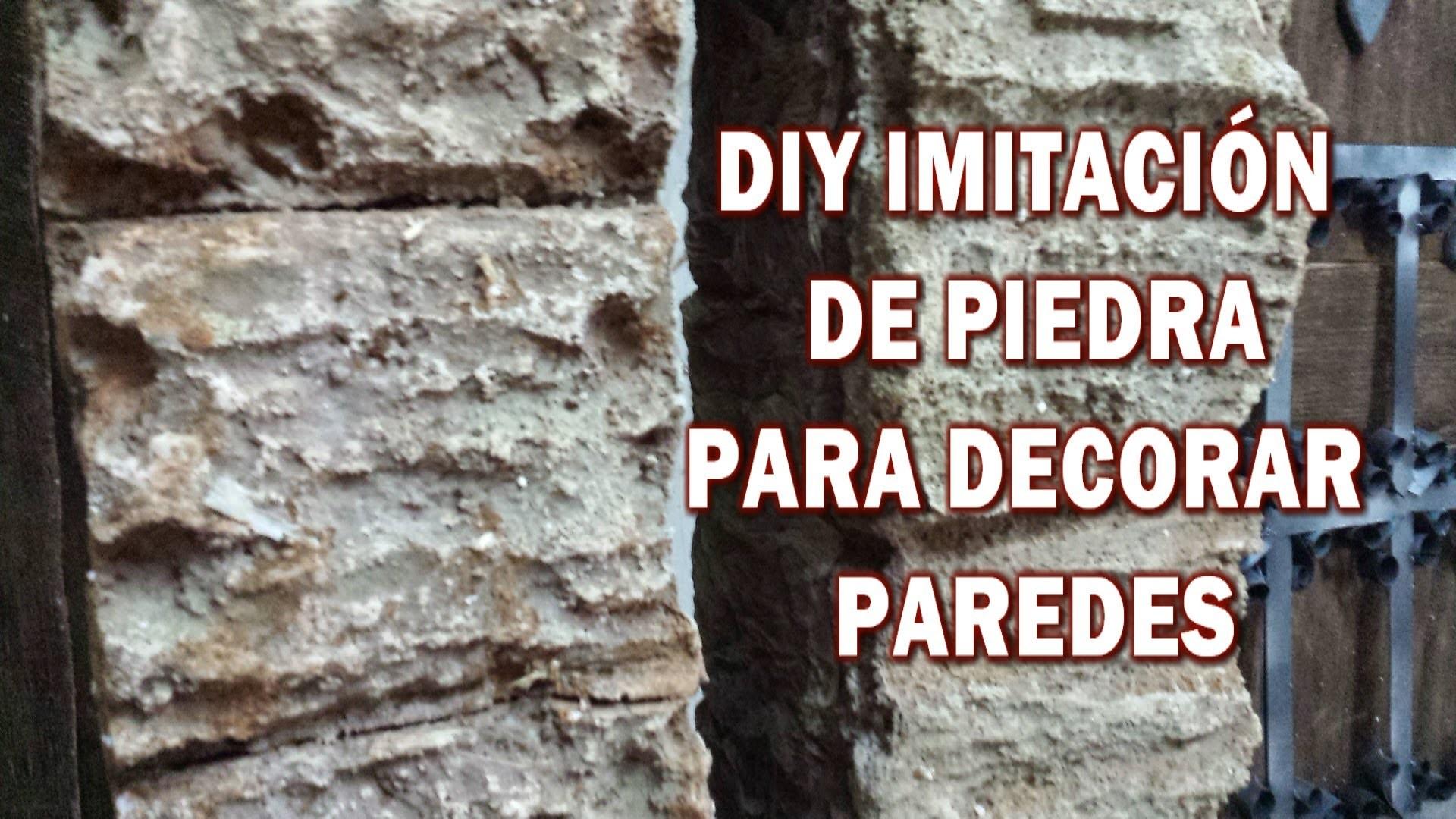 DIY IMITACIÓN DE PIEDRA RUSTICA, hazlo tu y decora tu casa - IMITATION STONE RUSTICA