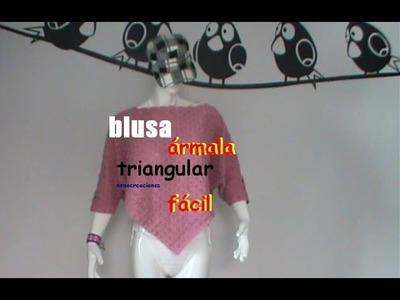 Blusa triangular, fácil de tejerA GANCHILLO PARTE 1