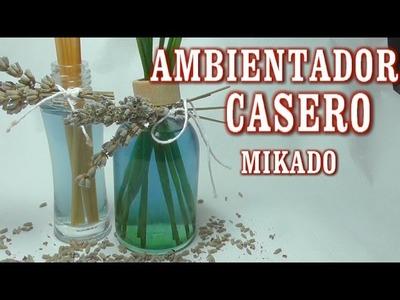DIY COMO HACER AMBIENTADOR ECOLOGICO CASERO MUY EFICAZ MIKADO