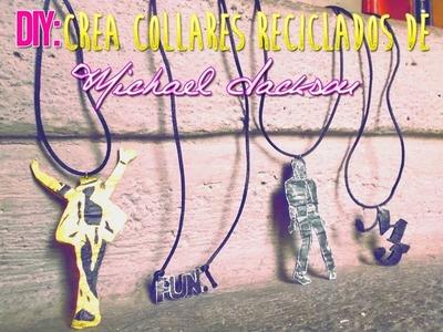 DIY:Haz collares reciclados de Michael Jackson-Dannie