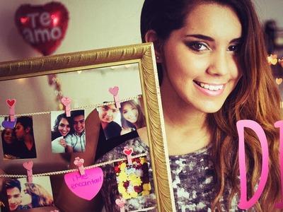 DIY Regalo para San Valentín (Marco con fotos) ♥ Jimena Aguilar