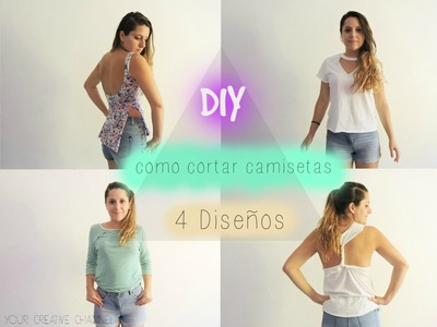 Como cortar camisetas perfectas para Verano - How to cut T-shirt perfect for Summer