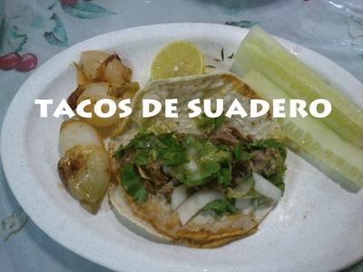 TACOS DE SUADERO  ((RECETA FACIL))