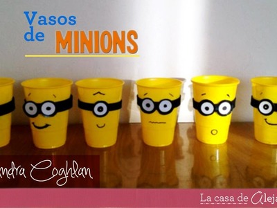 Vasos de Minions -  DIY Minions party cups