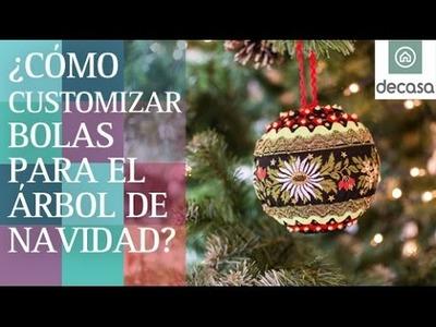 ¿Cómo customizar bolas para el árbol de navidad? | DIY