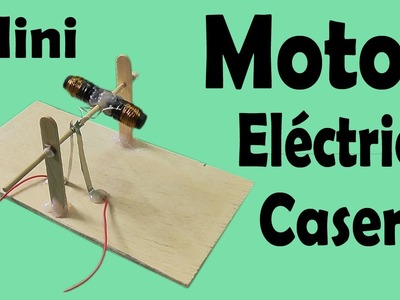 Cómo Hacer Un Motor Eléctrico Casero (muy fácil de hacer)