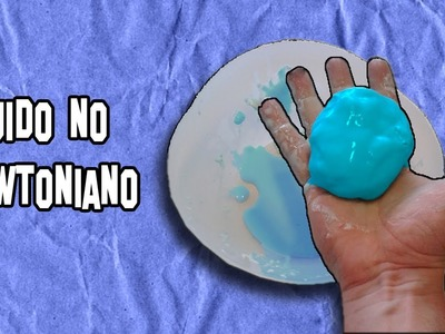 Como Hacer Fluido no Newtoniano Flubber Casero | How to do non-Newtonian fluid Make Flubber Home