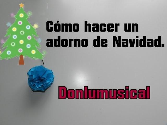 DIY CÓMO HACER UN ADORNO PARA TU ÁRBOL DE NAVIDAD Christmas tree ornament Donlumusical