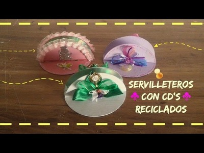 Servilleteros con CD's Reciclados