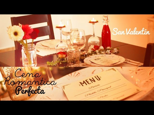 DIY CENA ROMANTICA DE SAN VALENTIN - CITA PERFECTA