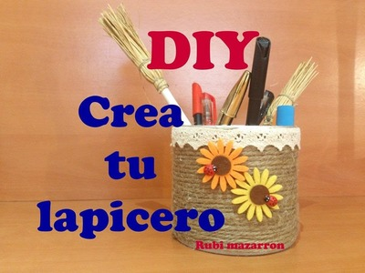 DIY. Crea tu portalapices facil