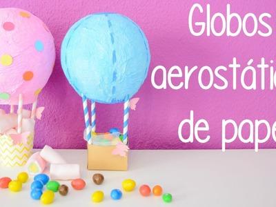 Globos aerostáticos de papel - DIY