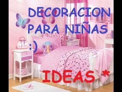 IDEAS PARA DECORAR UN DORMITORIO DE NIÑAS