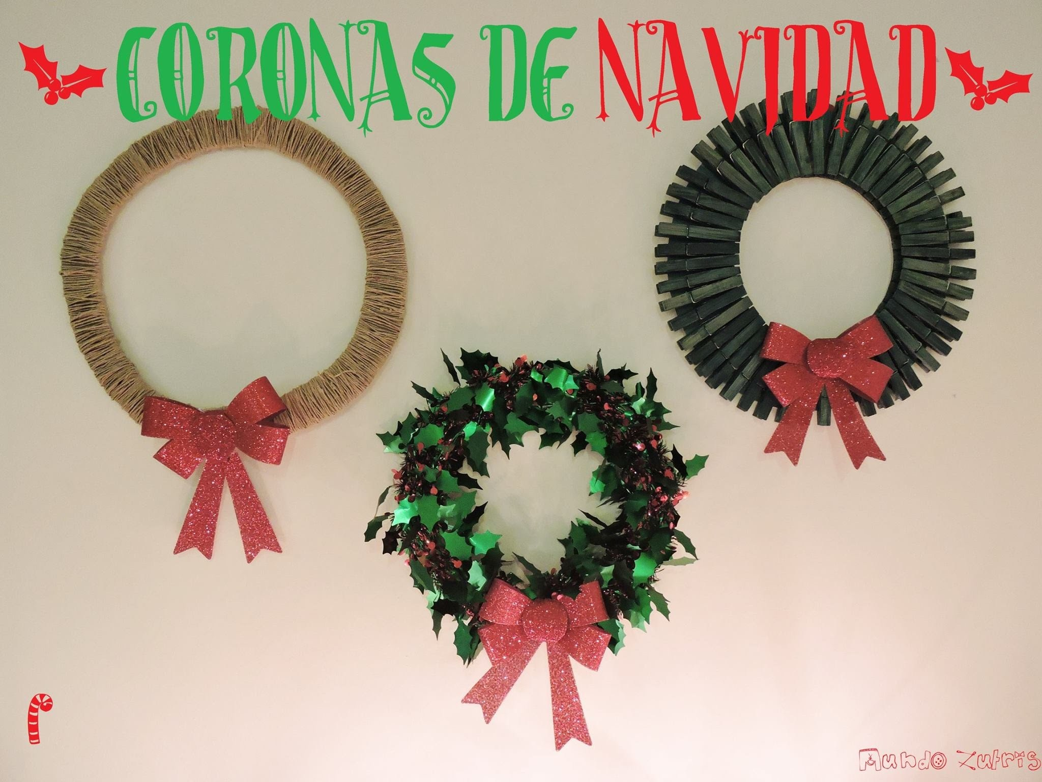 CHRISTMAS DIY Como hacer Coronas Navideñas (fácil) - How to make Christmas Wreaths
