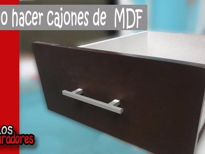 Como hacer cajones en MDF