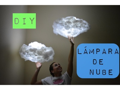 DIY | Cloud lamp. Lámpara de nube