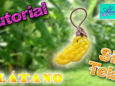 ♥ Tutorial: Plátano de gomitas (sin telar) ♥