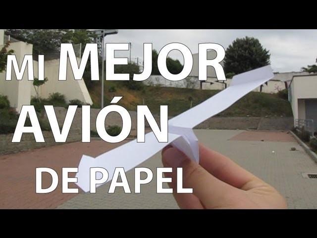 Mi mejor avión de papel
