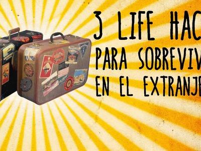 3 life hacks para sobrevivir en el extranjero - Life Hacks en Español