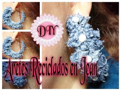 DIY ARETES RECICLADO JEAN