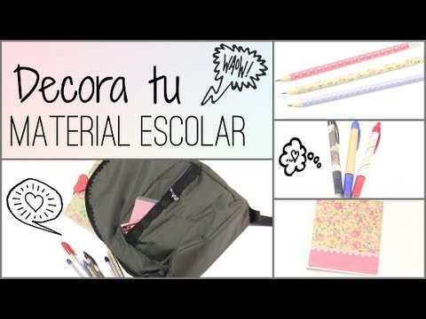 "DIY: DECORA TUS CUADERNOS MOCHILA Y LAPICES ""BACK TO SCHOOL"""