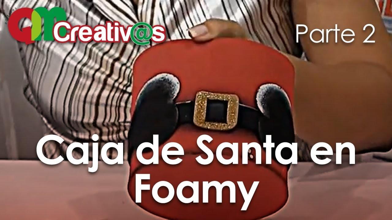 DIY - Navidad Caja Santa en Foamy 2.3 - ( Christmas Santa Box )