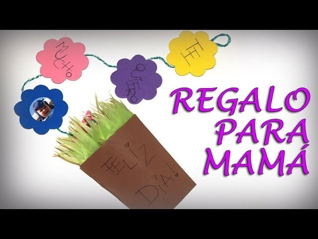 DIY - Regalo Fácil para Mamá - Easy gift for Mom