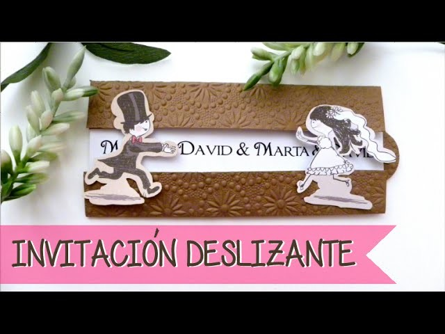 INVITACIÓN DE BODA DESLIZANTE - SLIDE WEDDING INVITATION