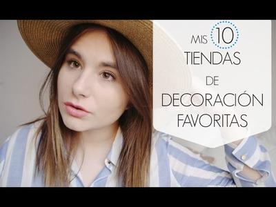 MIS 10 TIENDAS FAVORITAS DE DECORACIÓN
