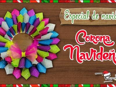 ESPECIAL DE NAVIDAD:  Corona Navideña (Episodio 1)