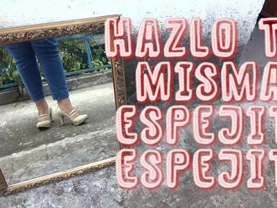 Hazlo tu mism@ DIY 19 : Espejo de madera + Como restaurar un cuadro de madera para espejo