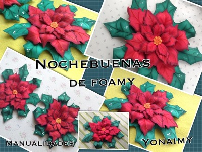 NOCHEBUENAS DE  FOAMY O GOMA EVA.- FOAM POINSETTIAS .