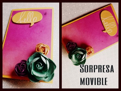 TUTORIAL Tarjeta con sorpresa movible.Surprise Card