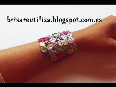45. DIY  BRAZALETE(RECICLAJE DE BOTONES)