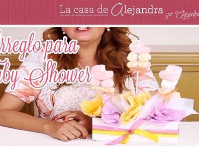 Arreglo para Baby Shower - DIY. Alejandra Coghlan