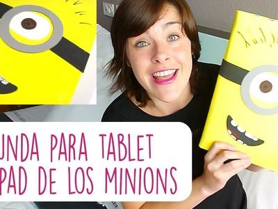 DIY FUNDA TABLET O IPAD DE LOS MINIONS  ♥ Qué cositas