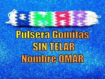 TUTORIAL PULSERA DE GOMITAS CON NOMBRE SIN TELAR.OMAR.MANILLA CON GOMAS ELÁSTICAS NOMBRE OMAR