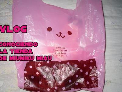 ♥ Vlog ♥ Fui a la tiendita de Miumiku Miau ♥