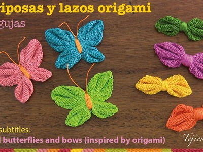 Mini tutorial # 13: mariposas y lazos origami tejidos en 2 agujas - English subtitles