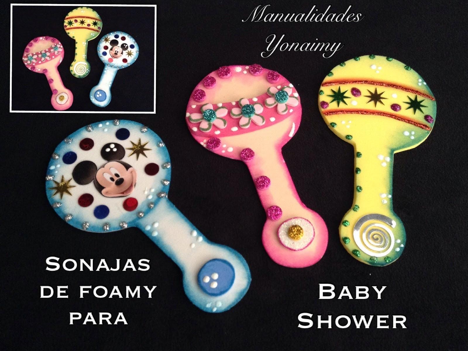 SONAJAS PARA BABY SHOWER DE FOAMY O GOMA EVA.