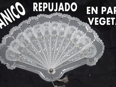 COMO HACER UN ABANICO  EN PAPEL VEGETAL - FAN EMBOSSED GREASEPROOF