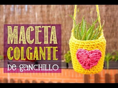 Cómo hacer una maceta colgante de ganchillo | How to make a crochet pot