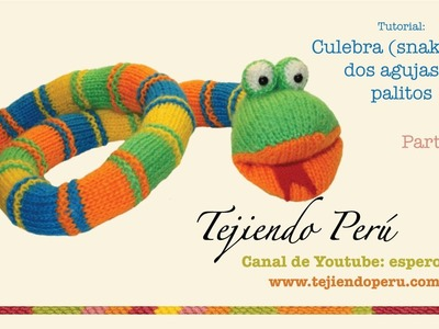 Culebra (snake) tejida en dos agujas o palitos (parte 1: el cuerpo)